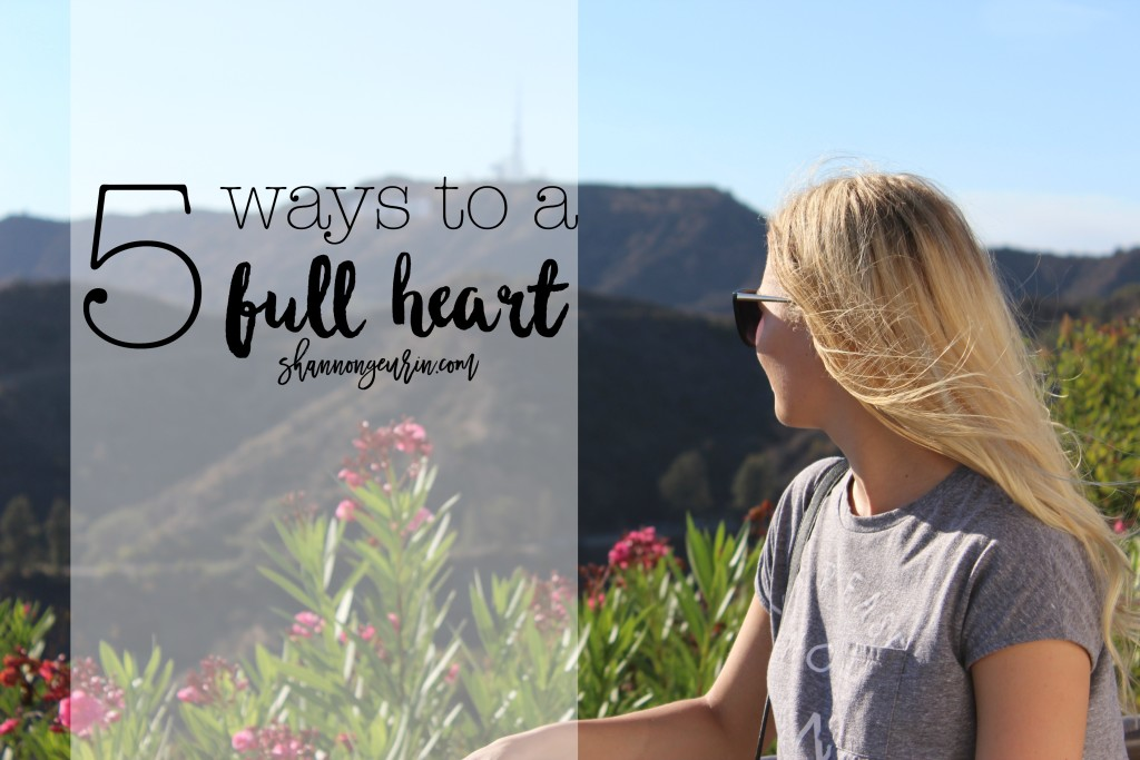 5 ways to a full heart