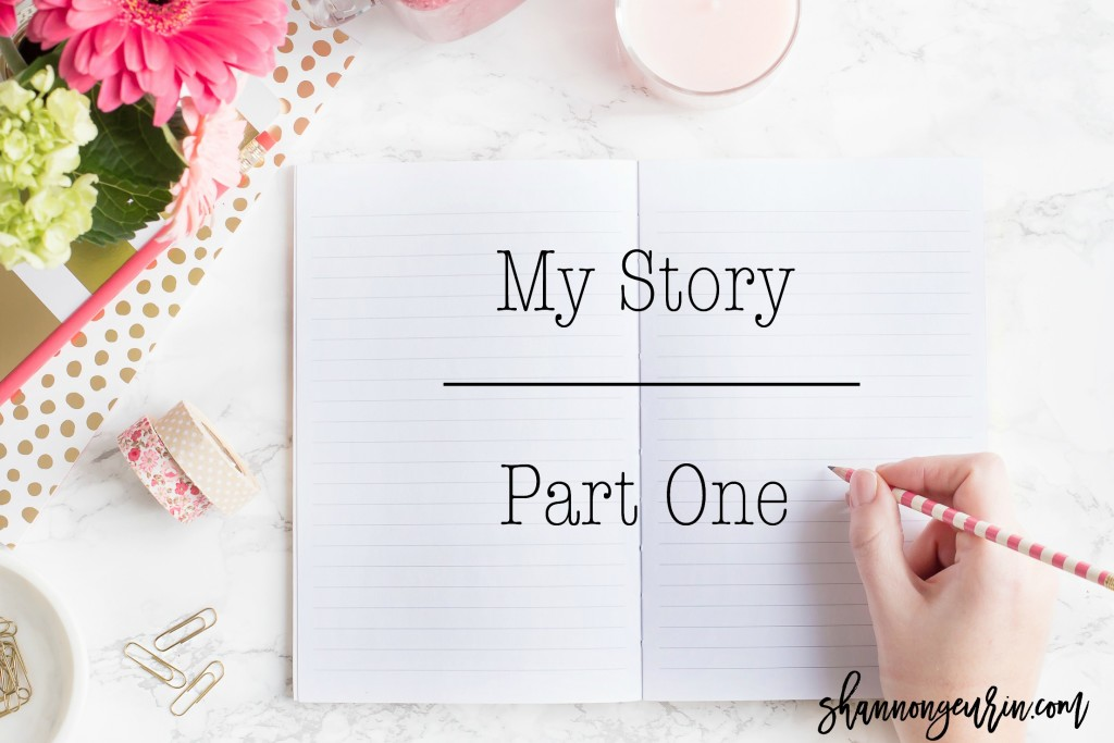 my story part 1