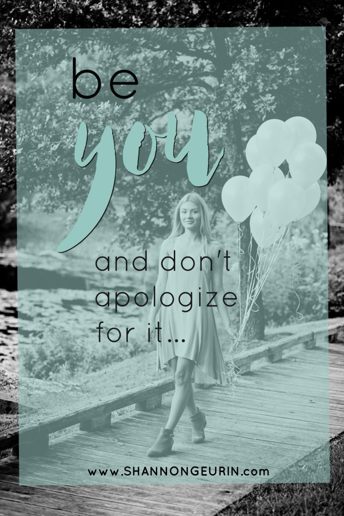 be you without apology